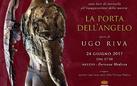 Ugo Riva. La Porta dell'Angelo