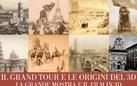 Il Grand Tour e le origini del 3D. La Grande Mostra e il Film in 3D