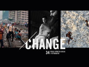 Friuli Venezia Giulia Fotografia  #Change. 34ma edizione